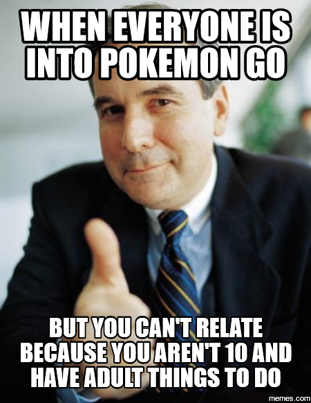 18 Going On 18 Here Are The Interesting Bits: Another 18 Hilarious 'Pokémon GO' Memes